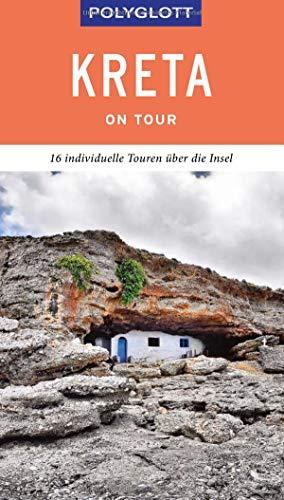 POLYGLOTT on tour Reiseführer Kreta: 16 individuelle Touren über die Insel