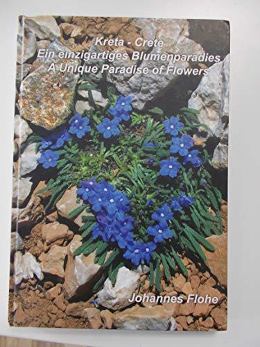 Kreta - Ein einzigartiges Blumenparadies /Crete - A Unique Paradise of Flowers