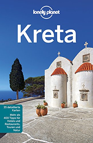 Lonely Planet Reiseführer Kreta: 35 detaillierte Karten , mehr als 400 Tipps für Hotels und Restaurants, Touren und Natur